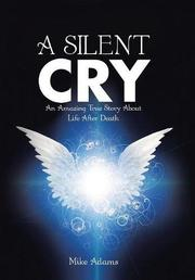 A SILENT CRY by Mike Adams