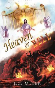 HEAVEN OR HELL by J.C. Melek