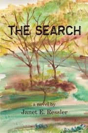THE SEARCH by Janet E. Ressler