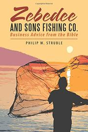 ZEBEDEE AND SONS FISHING CO. by Philip W. Struble