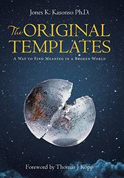 THE ORIGINAL TEMPLATES by Jones K.  Kasonso