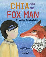 CHIA AND THE FOX MAN by Barbara J. Atwater