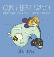 OUR FIRST DANCE by June Kang