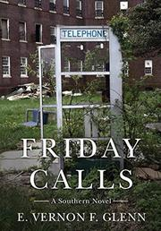 FRIDAY CALLS  by E. Vernon F.  Glenn