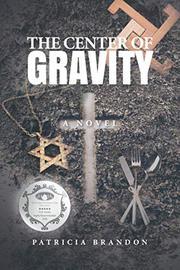 THE CENTER OF GRAVITY by Patricia Brandon
