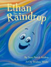 Ethan The Raindrop by Sean Patrick Guidera