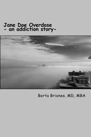 Jane Doe Overdose by Berta M.  Briones