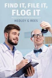 Find It, File It, Flog It by Hedley Rees