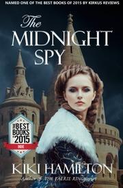 The Midnight Spy by Kiki Hamilton