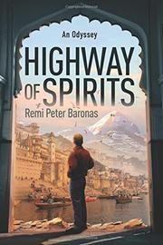 Highway of Spirits by Remi Peter Baronas