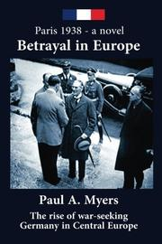 Betrayal in Europe by Paul A. Myers