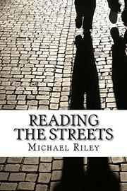 Reading the Streets by Michael Riley