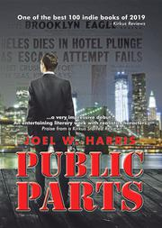 PUBLIC PARTS by Joel W. Harris