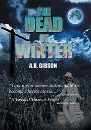 The Dead of Winter by A.B. Gibson