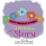 A BIRTHDAY STORY by Lana Jean  Mitchell