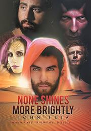 """None Shines More Brightly"" by John Fuja"