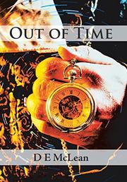 OUT OF TIME by D.E.  McLean