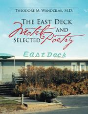 The East Deck Motel and Selected Poetry by Theodore M. Wandzilak