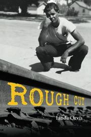 Rough Cut by Linda  Orvis