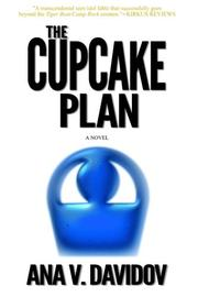 The Cupcake Plan by Ana V. Davidov