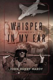 Whisper In My Ear by John Henry Hardy