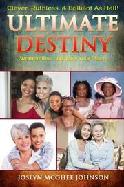 Ultimate Destiny by Joslyn McGhee Johnson