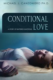 Conditional Love by Michael Canzoniero