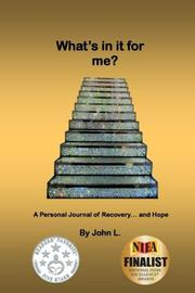 What's In It For Me? by John L.