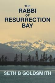 The Rabbi of Resurrection Bay by Seth B. Goldsmith