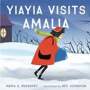 Yiayia Visits Amalia by Maria G. Mackavey