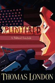 Splintered by