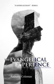 The Evangelical Experience by Anthony Coleman
