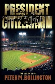 President Citizenfarm by Peter M. Bollington