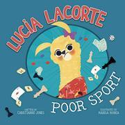 LUCIA LACORTE, POOR SPORT by Christianne Jones