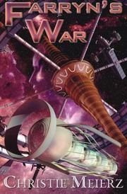 Farryn's War by Christie Meierz
