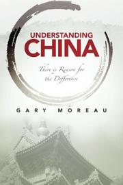 Understanding China by Gary Moreau