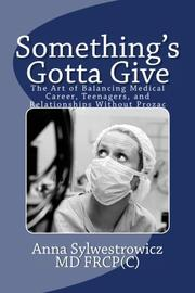 Something's Gotta Give by Anna Sylwestrowicz