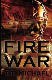 Fire War by T.T. Michael