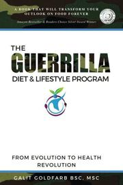 The Guerrilla/Gorilla Diet & Lifestyle Program by Galit Goldfarb