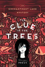 THE CLUE IN THE TREES by Margi Preus