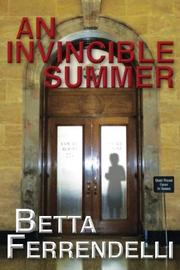 An Invincible Summer by Betta Ferrendelli