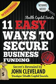 Stealth Capital Secrets by John Cleveland