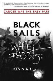 Black Sails White Rabbits by Kevin Hall