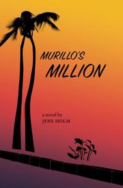 Murillo's Million by Jens Holm