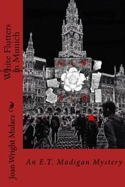 White Flutters in Munich by Joan Wright Mularz