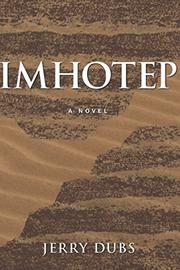 IMHOTEP by Jerry Dubs