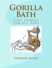 Gorilla Bath by Edward Rowe