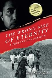 THE WRONG SIDE OF ETERNITY by Mary Mendenhall