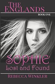 SOPHIE Lost and Found by Rebecca Winkler