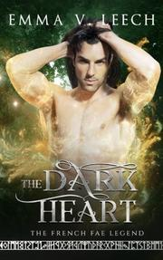 The Dark Heart by Emma V. Leech